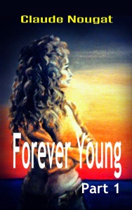 Available on all e-platforms, for Amazon click here: http://www.amazon.com/Forever-Young-Part-One-Gateway-ebook/dp/B00JU99LS4/